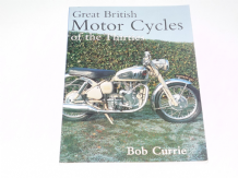 Great British Motor Cycles of the Thirties (Currie 2000)
